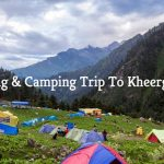 Hiking & Camping in Kheerganga, Kasol